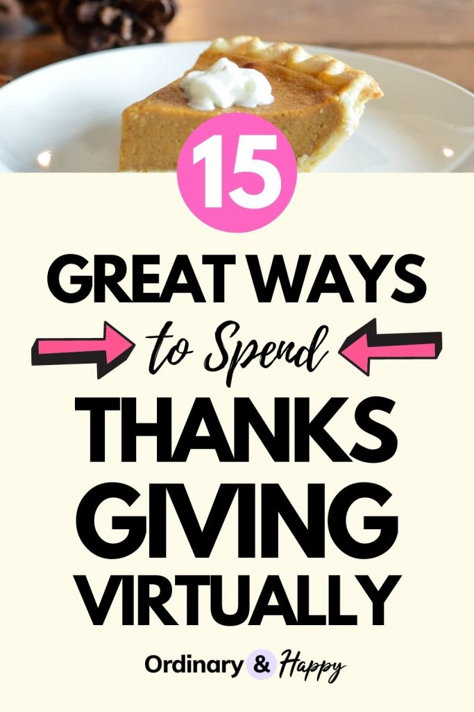 15 Great Ways to Spend Thanksgiving Virtually
