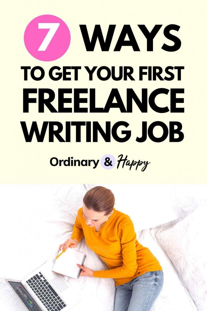 7 ways to get your first freelance writing job