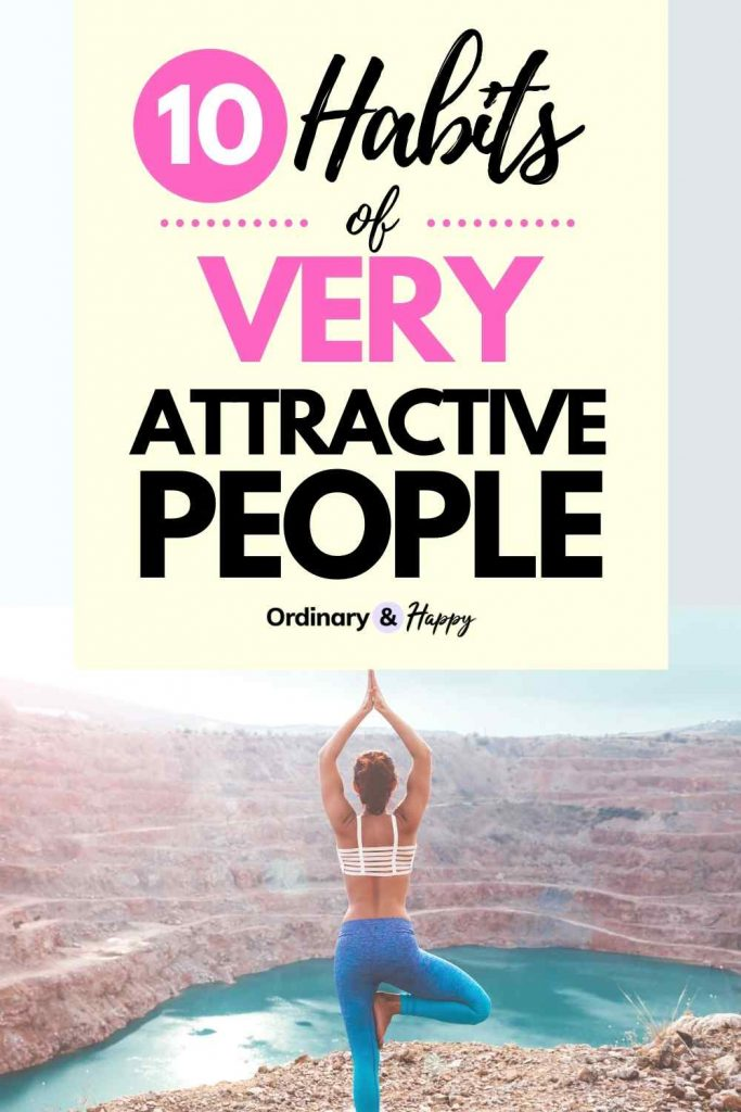 10 Habits of Attractive People