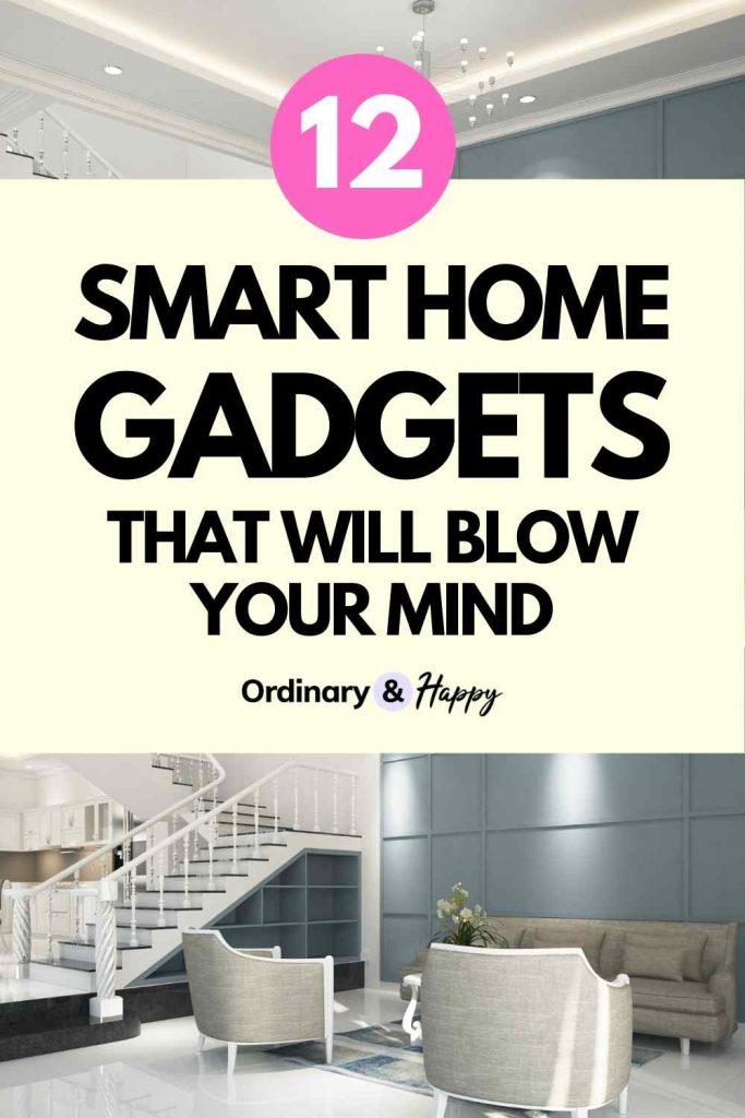 12 Smart Home Gadgets