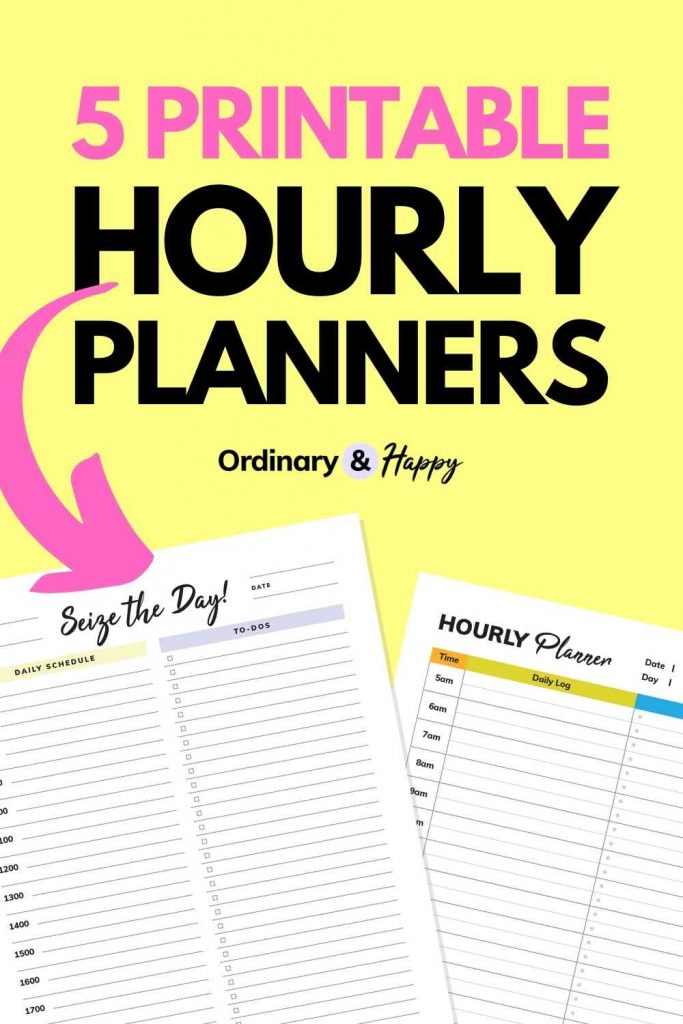 5 Printable Hourly Planners - Ordinary & Happy