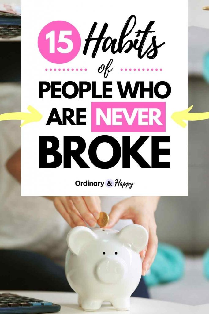15 Habits of People Who Are Never Broke