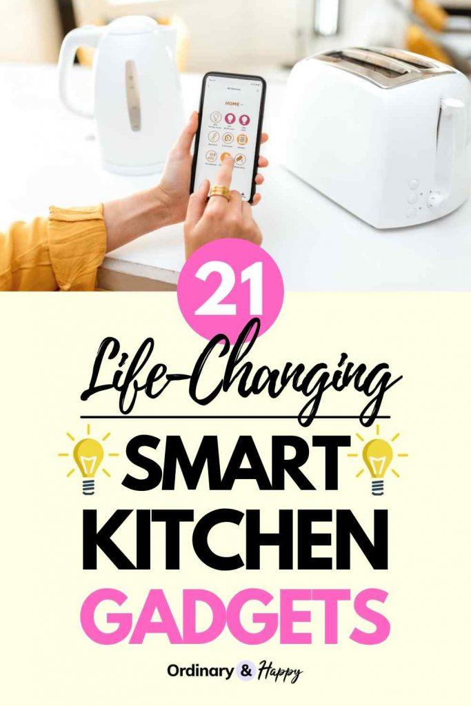 21 Smart Kitchen Gadgets
