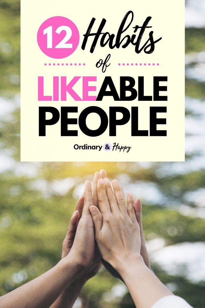 12 Habits of Likeable People