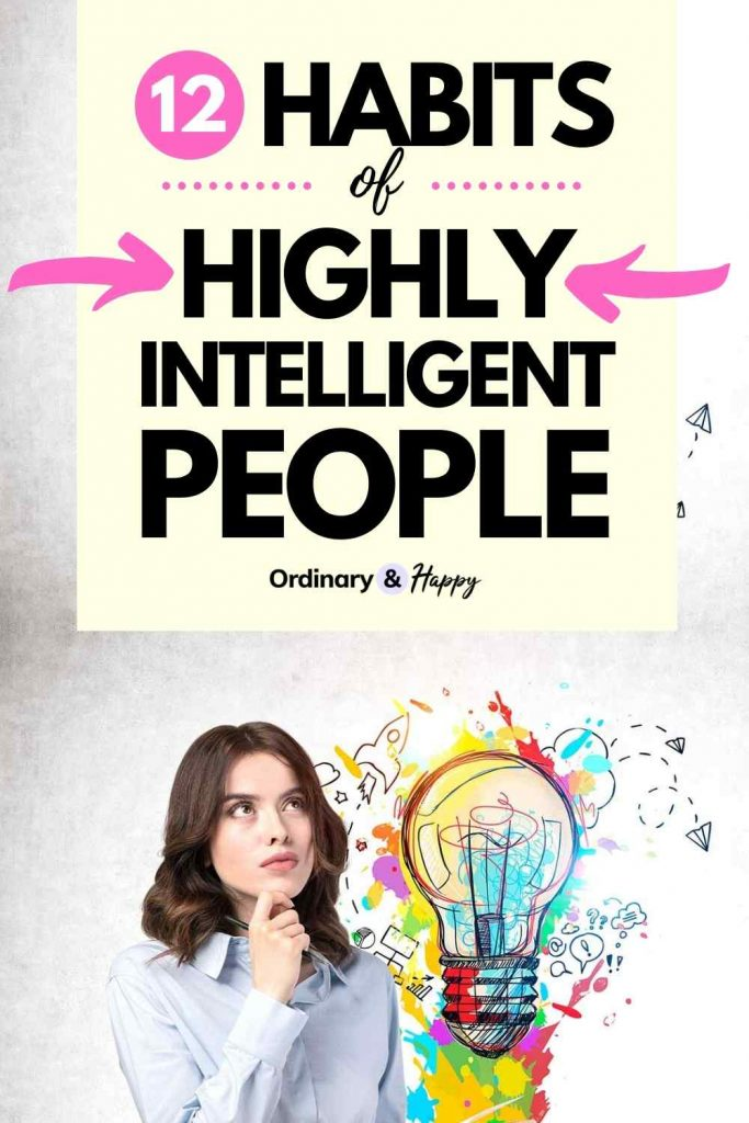 12 Habits of Highly Intelligent People