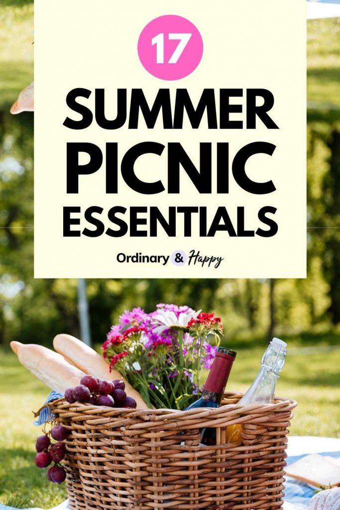 17 Summer Picnic Essentials