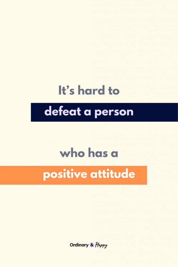 """""""It's hard to defeat a person who has a positive attitude."""" (Adversity Quote Image)"""